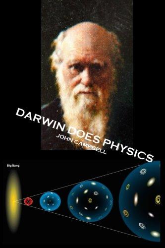 Darwin Does Physics