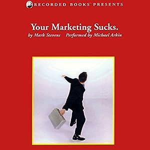 Your Marketing Sucks. Audiobook