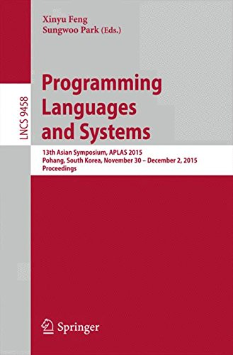 programming-languages-and-systems-13th-asian-symposium-aplas-2015-pohang-south-korea-november-30-dec