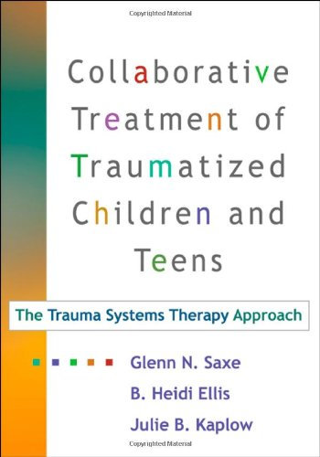 Collaborative Treatment of Traumatized Children and...