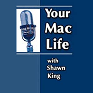 Your Mac Life, February 16, 2012 | [Shawn King]