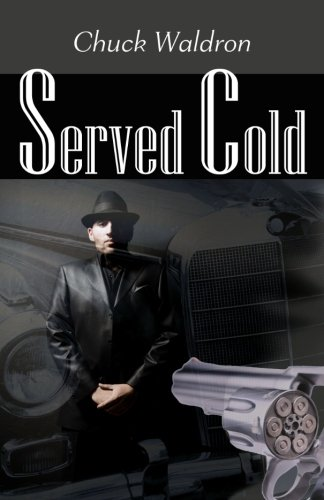 Served Cold by Chuck Waldron ebook deal