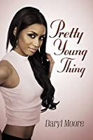 Pretty Young Thing Kindle Edition