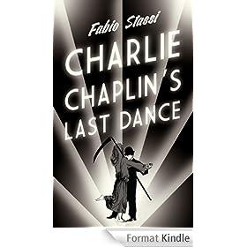 Charlie Chaplin's Last Dance