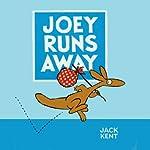 Joey Runs Away, Titch, Wilford Gordon McDonald Partridge, Not So Fast Songololo, and more | Jack Kent,Pat Hutchins,Mem Fox,Niki Daly