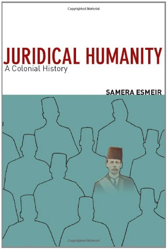 Juridical Humanity: A Colonial History