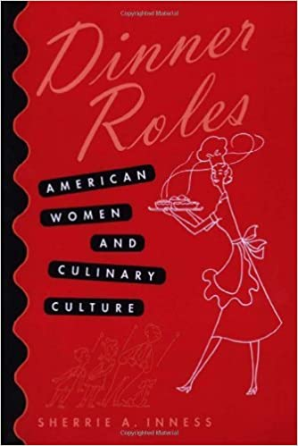 Dinner Roles: American Women and Culinary Culture cover image