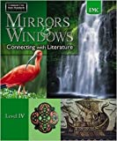 Mirrors and Windows Connecting with Literature (Mirrors and Windows, 4)
