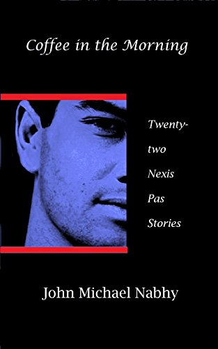 coffee-in-the-morning-twenty-two-nexis-pas-stories-english-edition