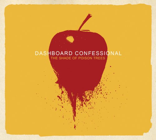 Dashboard Confessional - The Shade of Poison Trees - Zortam Music