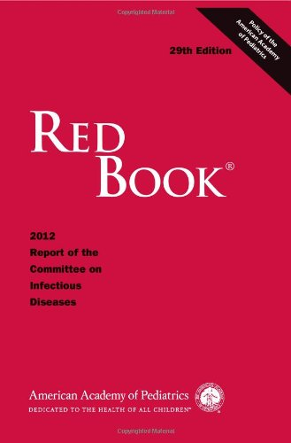 Red Book 2012: 2012 Report Of The Committee On Infectious Diseases (Red Book Report Of The Committee On Infectious Diseases)