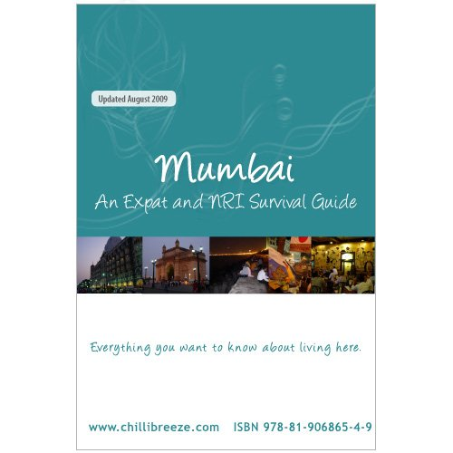 Mumbai: An Expat Information and Survival Guide