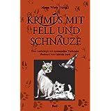"""Krimis mit Fell und Schnauze: Eine Anthologie mit spannenden Tierkrimisvon """"Manu Wirtz"""""""