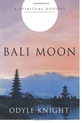 Bali Moon: A Spiritual Odyssey