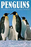 img - for Penguins: A Portrait of the Animal World (Animals and Nature) book / textbook / text book