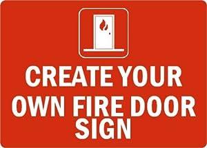 Create your own fire door sign engineer grade for Create your own door