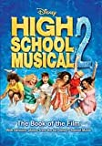 Disney High School Musical, 2 (The Book of the Film) Anon