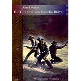 """Die Cowboys von Rancho Bravovon """"Alfred Wallon"""""""