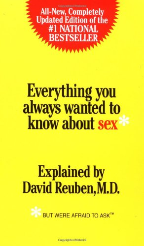 Everything You Always Wanted to Know About Sex: But Were Afraid to Ask