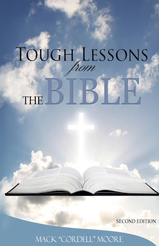 Book: Tough Lessons from the Bible by Mack Moore