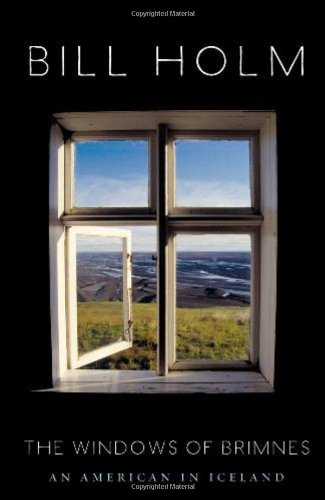 Windows of Brimnes: An American in Iceland