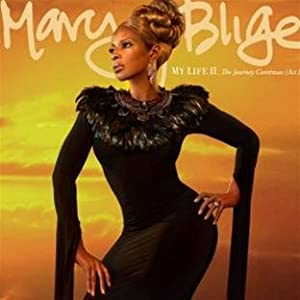 Mary J. Blige - My Life II… The Journey Continues (Act 1)