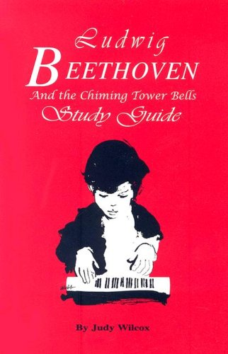 Title: Ludwig Beethoven And The Chiming Study Guide