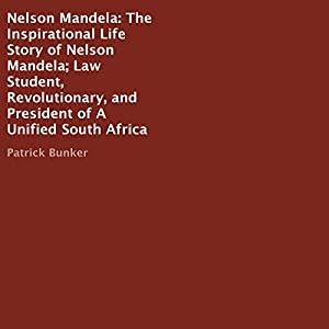 Nelson Mandela: The Inspirational Life Story Audiobook