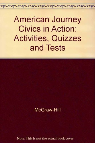 American Journey Civics In Action Activities Quizzes Tests