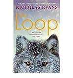 Nicholas Evans [The Loop] [by: Nicholas Evans]