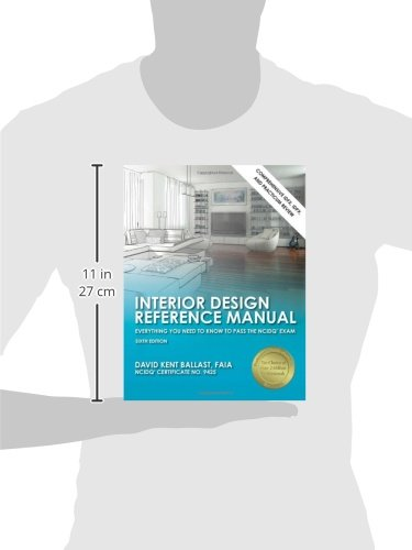 Interior Design Reference Manual Everything You Need To Know To Pass The Ncidq Exam Business