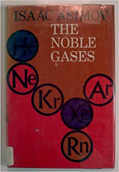 an analysis of a book on chemistry by isaac asimov Books blog isaac asimov's foundation novels:  but, as isaac asimov has it, not as wrong as what went before published: 3 jan 2013  the earth is nearly flat, and other scientific truths.