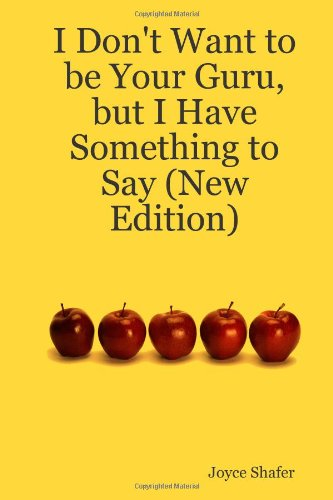 I Don'T Want To Be Your Guru, But I Have Something To Say (New Edition)