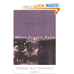 When Gravity Fails by George Alec Effinger