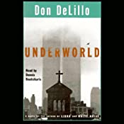 Underworld: A Novel | [Don DeLillo]