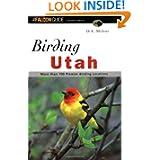 Birding Utah (Regional Birding Series)