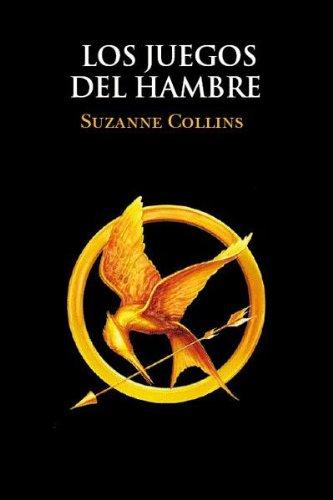 Los juegos del hambre / The Hunger Games (Spanish Edition)