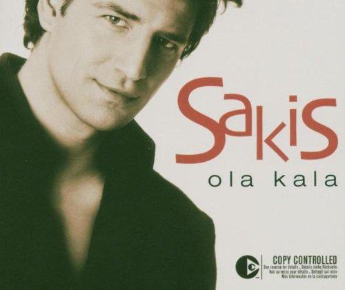 Sakis Rouvas - Ola Kala - Zortam Music
