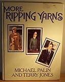 More Ripping Yarns (0413475204) by Palin, Michael
