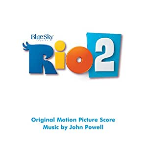 Rio 2 (Original Motion Picture Soundtrack)