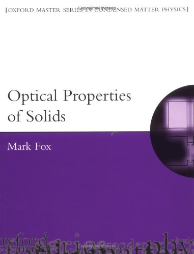 Optical Properties of Solids (Oxford Master Series in Condensed Matter Physics)