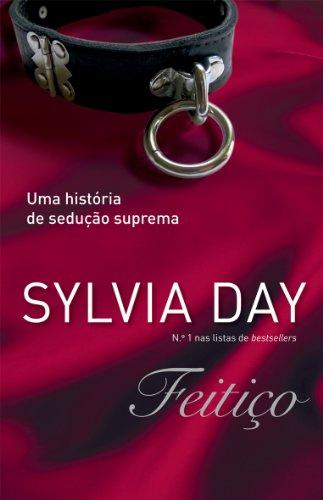 Sylvia Day - Feitiço