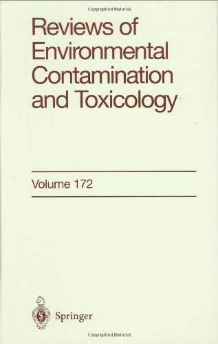 Reviews of Environmental Contamination and Toxicology: Continuation of Residue Reviews: 172