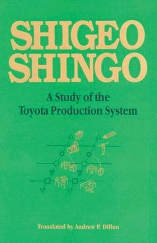 A Study of the Toyota Production System: From an Industrial Engineering Viewpoint (Produce What Is Needed, When It's Needed) (Toyota Production compare prices)