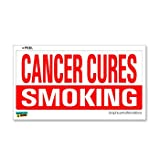 Cancer Cures Smoking - Window Bumper Sticker
