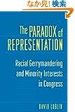 The Paradox of Representation: Racial Gerrymandering and Minority Interests in Congress