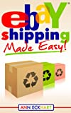 Ebay Shipping Made Easy!