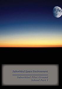 Suborbital Space Environment