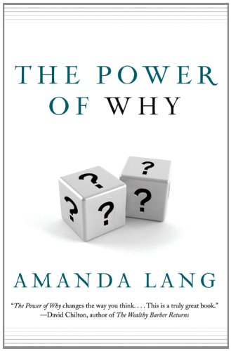 http://www.amazon.ca/Power-Why-Amanda-Lang/dp/1443413186/ref=sr_1_1?s=books&ie=UTF8&qid=1389541578&sr=1-1&keywords=the+power+of+why