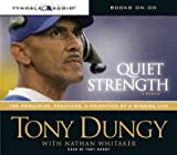 img - for (QUIET STRENGTH: THE PRINCIPLES, PRACTICES, & PRIORITIES OF A WINNING LIFE ) BY Dungy, Tony (Author) Compact Disc Published on (07 , 2007) book / textbook / text book
